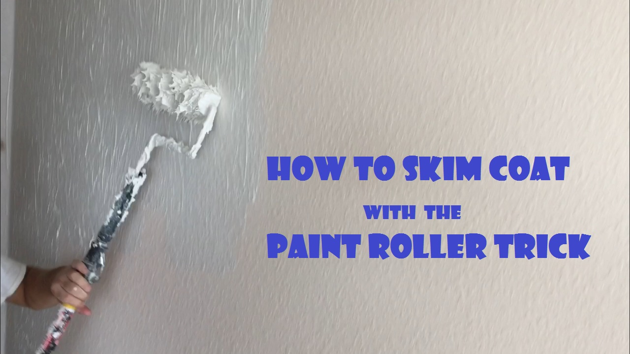 How to skim coat using the paint roller trick